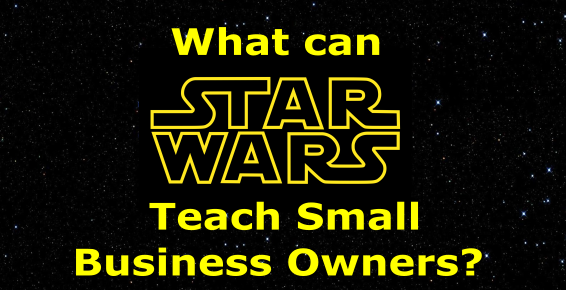 what can star wars teach small business owners